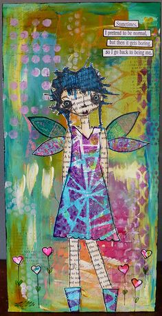 Summer Garden Fairy | Flickr - Photo Sharing!  Like the mixed media aspect and the texture