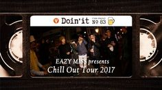 EAZY M!SS Presents CHILL OUT TOUR 2017 [VHSMAG] – vhsmag: Source: vhsmag