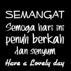 New quotes indonesia pagi hari ideas New Quotes, Happy Quotes, Bible Quotes, Words Quotes, Funny Quotes, Inspirational Quotes, Motto Quotes, Morning Greetings Quotes, Good Morning Quotes