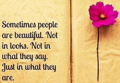 Beautiful people quote via Carol's Country Sunshine on Facebook