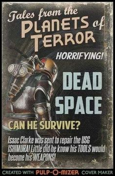 #DeadSpace as a 50's Movie