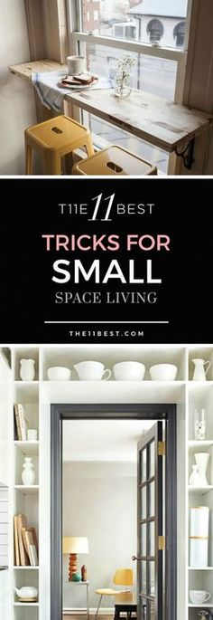 Tips and tricks for small spaces in your home - DIY for your small house, kitchen, bathroom and other spaces.