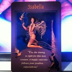 ~Isabella card from Messages from Your Angels Oracle Cards by Doreen Virtue~