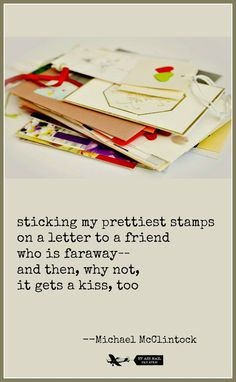 Tanka poem: sticking my prettiest stamps -- by Michael McClintock.