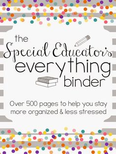 Special Educators Everything Binder {Set Up Video!} - Teaching Special Thinkers