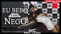 PARÓDIA BEBO MESMO E NÃO NEGO - WESLEY CHAPADÃO E TEQUILA MENDONÇA - ESP...