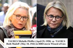 ASTROLOGY Taurus & Scorpio - Taurus Michelle Pfeiffer as Taurus Ruth Madoff
