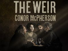The Weir: A Waiting Game – Always Time For Theatre