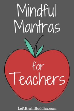 Mindful Mantras for Teachers