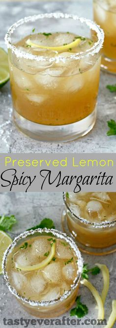 A different kind of margarita that's tangy, tart, and slightly spicy. Recipe for homemade preserved lemons is included too!