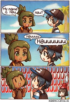 Hau by kata-009  I actually did this to test out his name XD