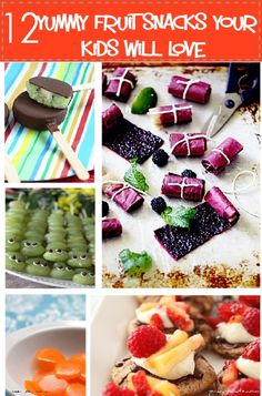 #Ad: 12 Yummy Fruit Snacks Your Kids Will Love