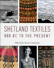 Shetland Textiles, 800 BC to the Present - @ Schoolhouse Press.    I have a mighty, mighty need for this book.