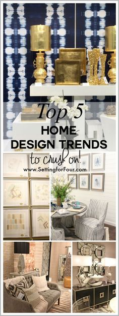 Top Home Design Trends to Crush On! See my trend report and see what's hot in home design and decor! www.settingforfour.com