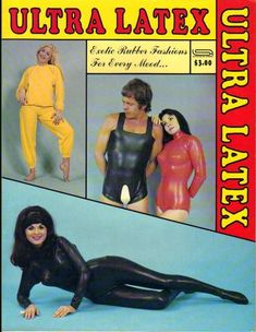 Ultra Latex: Exotic Rubber Fashions for Every Mood.