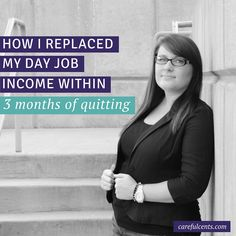 Are you ready to quit your job and replace your job's income? Here are the exact steps I took to replace my income within 3 months of quitting my job.