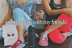 Bucket List: Join the gym with my friends