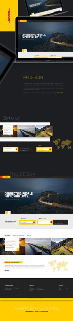 Few days back, I have seen DHL's website and what I observed is DHL website has more backdated UI and UX. And the site is not responsive too.So, I have decided to make a redesign concept for them. And that is why I made the redesign concept.But, for y…