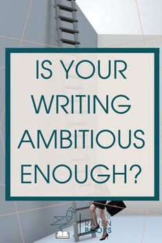 Focusing on your most ambitious writing project will make you a better writer. Learn why here! #writingtips #writingadvice #betterwriting