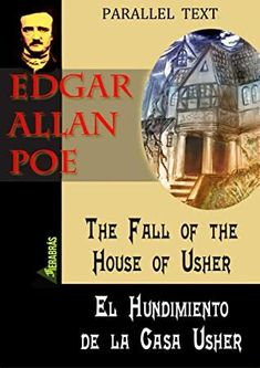 [Download] THE FALL OF THE HOUSE OF USHER / EL HUNDIMIENTO DE LA CASA USER hyperlinked parallel text ENGLISH / SPANISH (FIERABRÁS parallel text nº 3) (Spanish Edition) Author EDGAR ALLAN POE and KARMELO GAÑÁN, #GreatReads #Nonfiction #Suspense #BookLovers #WhatToRead #Books #ChickLit #AmReading #GoodReads Edgar Allan Poe, Got Books, Books To Read, Robert Darwin, Michael Rapaport, Kindle, What To Read, Book Photography, Playlists