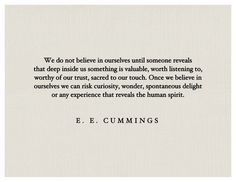 We do not believe in ourselves until.....