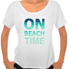 Beach Typography T-Shirt: http://www.beachblissdesigns.com/2015/06/on-beach-time-typography-t-shirt.html ON BEACH TIME.