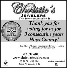 Thank you for voting for us for 3 consecutive years Hays County!    | Christie's Jewelers - San Marcos, TX #texas #SanMarcosTX #shoplocal #localTX