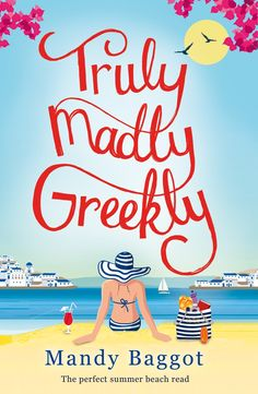 Truly, Madly, Greekly by Mandy Baggot | Review
