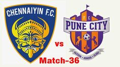 Chennaiyin FC VS FC Pune City Live Streaming, Preview, Prediction | Indian Super League Live Streaming 2014- Watch ISL Online