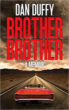 About Brother, Brother: A Memoir:  99 Cent Bargain from June 3 - 7, 2016  Do you love road trips? Hop in the back seat of my '66 GTO and ride along with me as I travel cross-country in search of my missing brother. The 1960's trip is sure to blow your mind!  If you are a baby boomer who ...