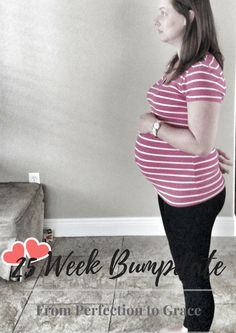 25 Week Bumpdate From Perfection to Grace
