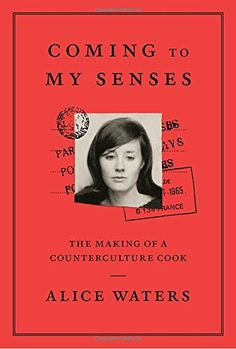 Coming to My Senses: The Making of a Counterculture Cook ... https://www.amazon.com/dp/030771828X/ref=cm_sw_r_pi_dp_U_x_IksnAbCHENTXT