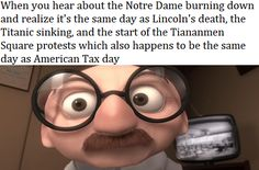 When you hear about the Notre Dame burning down and realize it's the same day as Lincoln's death, the Titanic sinking, and the start of the Tiananmen Square protests which also happens to be the same day as American Tax day - iFunny :) Weird Facts, Fun Facts, Titanic Sinking, Funny Jokes, Hilarious, Fun Funny, Lol, History Memes, Mind Blown