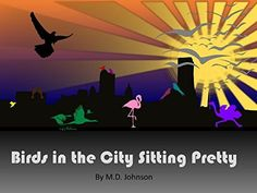 Birds In The City Sitting Pretty (English Edition)
