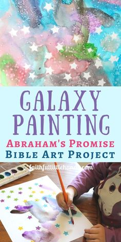 Galaxy Painting - Abraham Bible Art Project - Faithful Little Hands - Tempe John - Galaxy Painting - Abraham Bible Art Project - Faithful Little Hands Galaxy painting for the space unit. Minus the religious studies. Bible Story Crafts, Bible School Crafts, Bible Crafts For Kids, Preschool Bible, Bible Lessons For Kids, Vbs Crafts, Bible Activities, Church Crafts, Sunday School Crafts