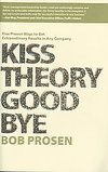 Interview With Bob Prosen Author of  Kiss Theory Good Bye