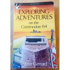 Peter Gerrard: Exploring Adventures on the Commodore Duckworth, heftet bok i god stand, engelsk språk, 243 sider. Pure Leaf Tea, Retro Vintage, Gaming, Pure Products, Explore, Adventure, Videogames, Games, Fairy Tales