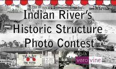 Indian River's Historic Structure Photo Contest
