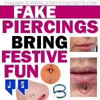 ►► FAKE PIERCINGS BRING FESTIVE FUN ►► Jewelry Secrets