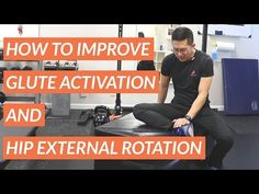 How to improve glute activation and hip external rotation - YouTube