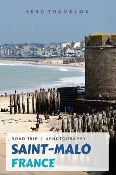 Our springtime road trip in France takes us to Saint-Malo with its Citadel and magnificent city walls. Our overnight stay is in Hirel along the coast of Brittany. Travel tips and photography inspiration in our blog  | #france #saintmalo #roadtrip #vacation #brittany #photography #travel Us Travel, Family Travel, Travel Europe, European Travel Tips, Travel Through Europe, Travel Destinations, Holiday Destinations, Ultimate Travel, Travelogue