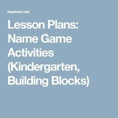 Lesson Plans: Name Game Activities (Kindergarten, Building Blocks)