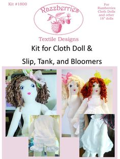 KIT PreCut 18 Cloth Doll Pattern & Kit Includes by Razzzberries, $35.00