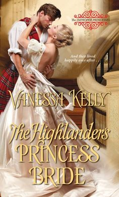 And what an earl wants, he'll use every seductive means to get… The Highlander's Princess Bride by Vanessa Kelly  #GiftCard #GIVEAWAY  A Silver Dagger Book Tours event