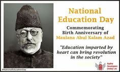 #NationalEducationDay is celebrated to commemorate the birth anniversary of #MaulanaAbulKalamAzad, the First Education Minister of independent India. The contribution of him towards the promotion of Indian education during the primitive stage of Independent India is immense. #NationalEducationDay