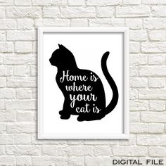 This is my favorite cat quote ever! I love my cat and I am true believer that my home is where my cat is, so this was inspired by my lovely, sweet,