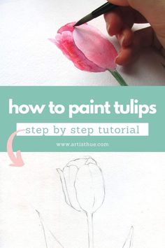 How to draw tulips in watercolor: beginner friendly tutorial. How to draw tulips in watercolor: beginner friendly tutorial. Painting Flowers Tutorial, Acrylic Painting Flowers, Watercolor Painting Techniques, Watercolour Tutorials, Painting Lessons, Flower Tutorial, Watercolor Paintings, Painting With Watercolors, Gouache Painting