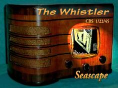 "The Whistler ""Seascape"" Oldtime Radio Mystery Drama"