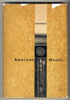 ":: ""American Woods"" cover design by Alvin Lustig (1951) ::"