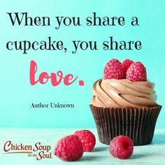 "From Chicken Soup for the Soul: Find Your Happiness, ""Cupcakes and Karma"" ""For most adults, managing the daily demands of a job, spouse, kids, home and community can be challenging, not to mention stressful."" Read more: http://www.chickensoup.com/newsletter/44050/cupcakes-and-karma"